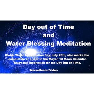 Day Out of Time and Water Blessing
