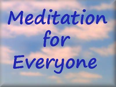 Meditation for Everyone Class