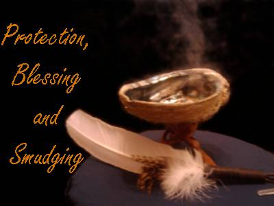 Protection, Blessing and Smudging Class